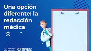 Una opción diferente: la redacción médica
