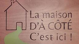 La Maison D'À CÔTÉ.jpg