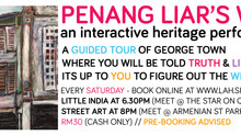 Penang Liars Walk is back!!!