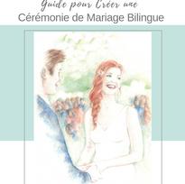 Guide pour Créer une Cérémonie de Mariage Bilingue