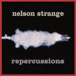 Repercussions by Nelson Strange