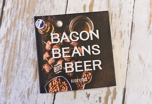 Bacon,Beans and Beer Cookbook