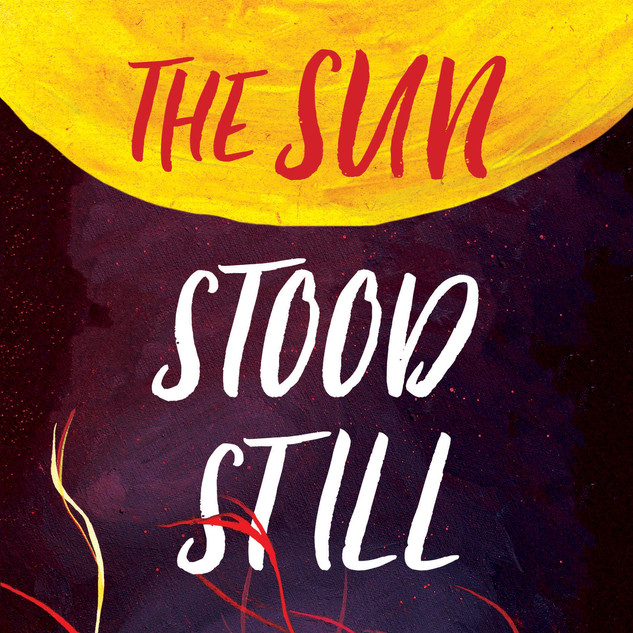 The Sun Stood Still