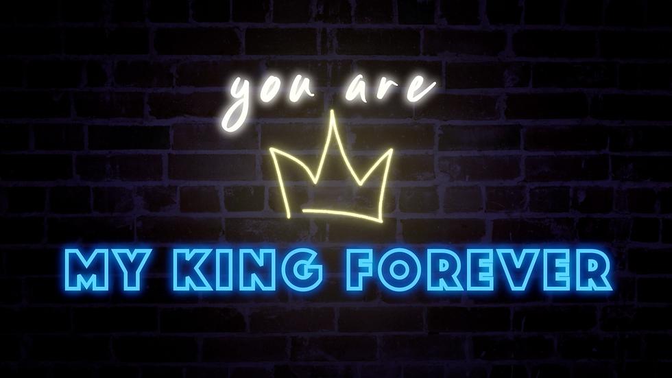 My King Forever - Lyric Video