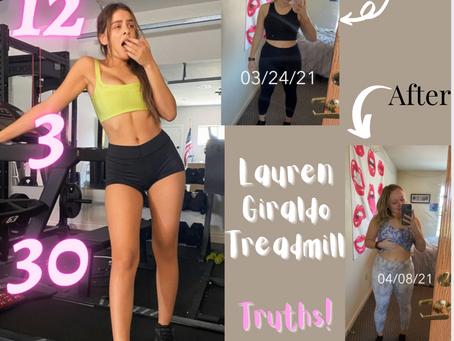 Lauren Giraldo 12 3 30 Treadmill Workout Truths!