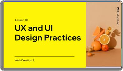 UX and UI  Design Practices