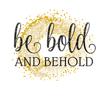 be bold and behold logo.png