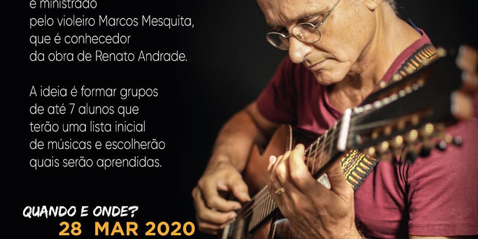 PROJETO AUTORES - Oficina de VIola Caipira - Renato Andrade