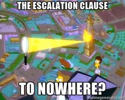 The Escalation Clause: The Escalator to Nowhere?