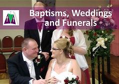 BAPTISMS, WEDDINGS AND FUNERALS.jpg
