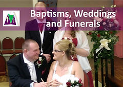 BAPTISMS, WEDDINGS AND FUNERALS.jpg