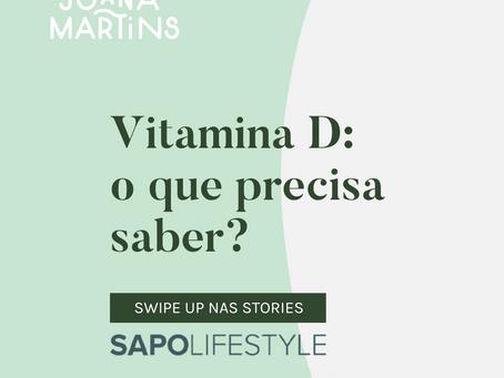 Vitamina D: o que precisa saber?