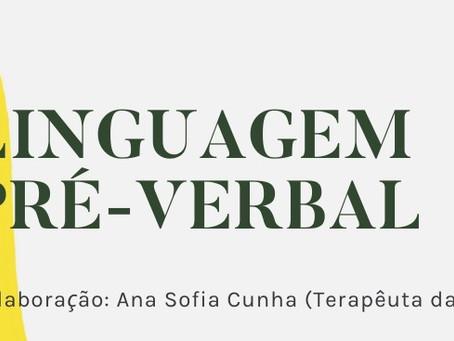 A linguagem Pré-verbal