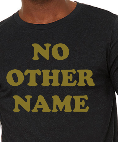 Black No Other Name (Gold Print).png