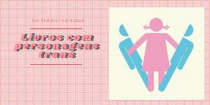 livros com personagens trans