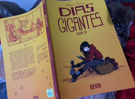 Resenha - Dias Gigantes vol. 1