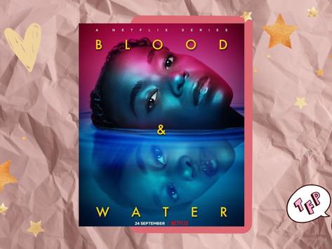 A 2ª temporada de Blood And Water está de volta