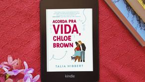 Resenha: Acorda pra vida, Chloe Brown