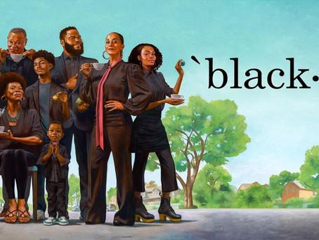 Black-Ish é definitivamente uma das melhores sitcoms já feitas!