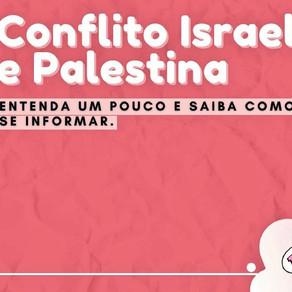 Conflito Israel e Palestina