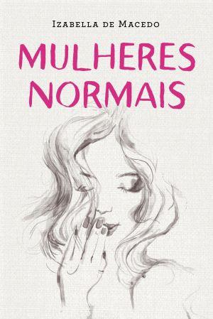 capa do livro mulheres normais resenha