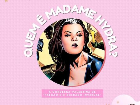 Quem é a Madame Hydra?