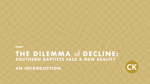 The Dilemma of Decline: Southern Baptists Face A New Reality - An Introduction