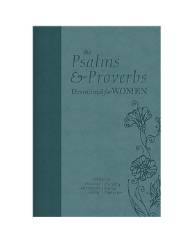 The Psalms and Proverbs Devotional for W