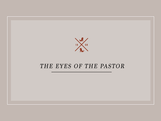 The Eyes of the Pastor