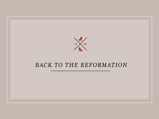 Back to the Reformation