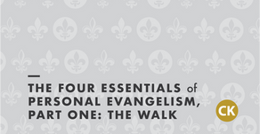 The Four Essentials of Personal Evangelism, Part One: The Walk