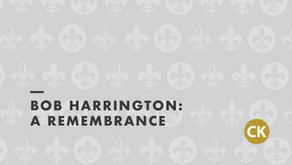 Bob Harrington: A Remembrance