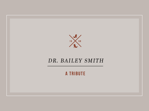 A Tribute to Dr. Bailey Smith