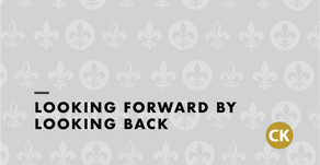 Looking Forward by Looking Back