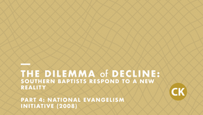The Dilemma of Decline: Part 4: National Evangelism Initiative (2008)