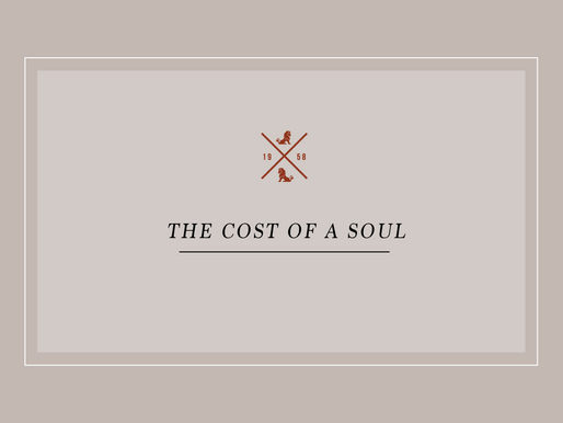 The Cost of a Soul