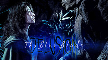 Variety's exclusive of Delusion: The Blue Blade