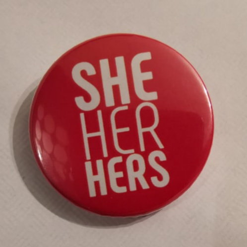 Pronoun badge-She,Her,Hers
