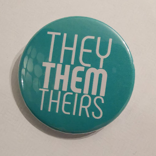 Pronoun Badge-They,Them,Theirs