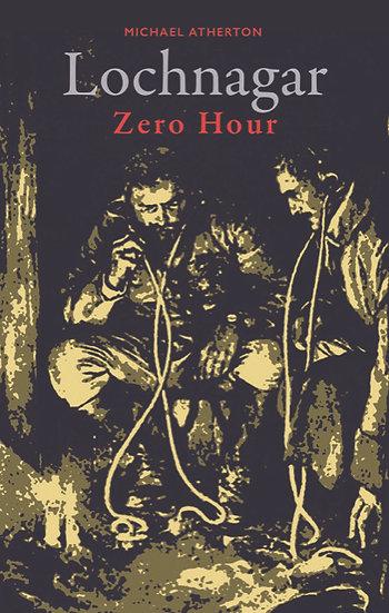 Lochnagar Zero Hour
