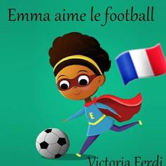 Emma aime le football