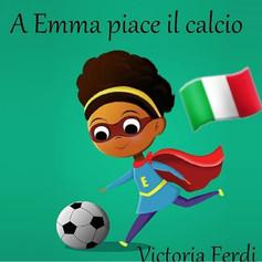 A Emma piace il calcio