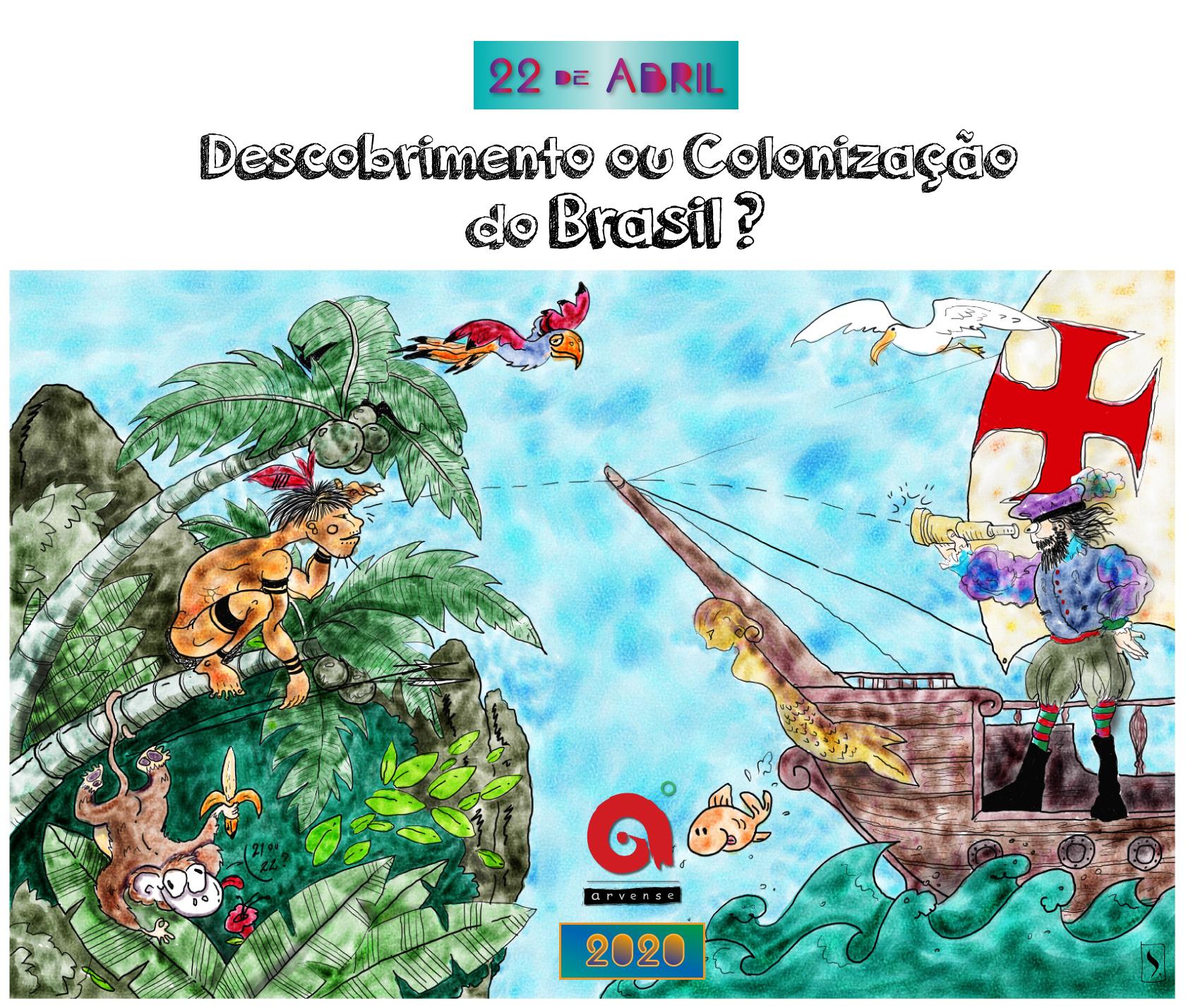 Descobrimento ou Colonização do Brasil?