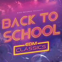 Back to School: EDM Classics