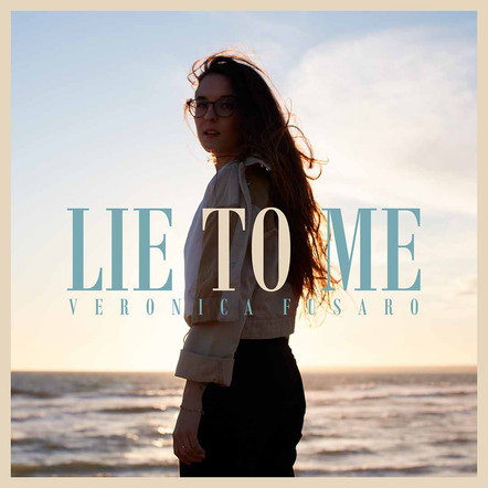 Veronica Fusaro - Lie to Me