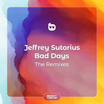 Jeffrey Sutorius - Bad Days The Remixes