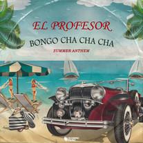 El Professor - Bongo Cha Cha