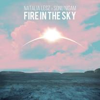 Natalia Lesz x Sonu Nigam - Fire In The Sky
