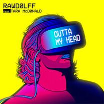 Rawdolff + Tara McDonald - Outta My Head