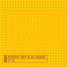 Plastic Toy & DJ Snake -Try Me - Single